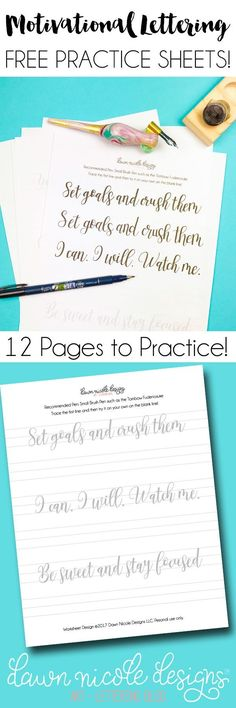 Motivational Free Calligraphy Practice Sheets. Download the free 12 page PDF and get your lettering practice on! Includes pen recommendations. This eBook was created thanks to my friends at The Hungry