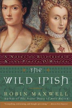 """Queen Elizabeth I and the Irish pirate Grace O'Malley clash in this """"enthralling"""" work of historical fiction (Publishers Weekly) from the award-winning author of The Secret Diary of Anne Boleyn! """"Superbly crafted, this dynamic tale brings a host of historical characters vividly to life"""" (Booklist)."""
