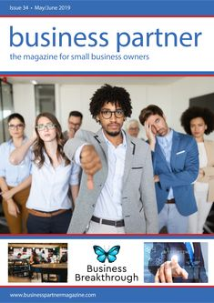 Business Partner Magazine Issue 34 - the magazine for small business owners Business Travel, Business Tips, S Spa, Go It Alone, Divorce Lawyers, Leadership, Wallpapers, Magazine, People
