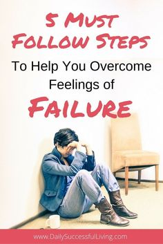 Does fear of failure hold you back? Don't let your fears of failure overcome you. Fight back your feelings of inadequacy with these 5 must follow tip to avoid feelings of failure.