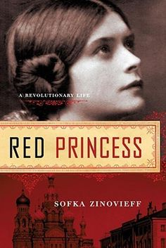Red+Princess:+A+Revolutionary+Life