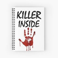 'Killer Inside - Bloody Imprint' Spiral Notebook by RIVEofficial Happy Shopping, Spiral, Custom Design, Finding Yourself, My Arts, Trends, Group, Paper, Awesome