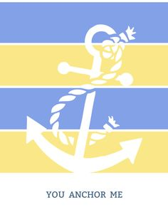 Free Printable – You Anchor Me Coastal Printable