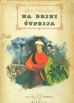 Na Drini cuprija, Ivo Andric