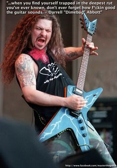 Quote Of The Week - Dimebag Darrell