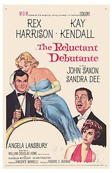 The Reluctant Debutante (film) - from a screenplay by William Douglas-Home and Julius J. Epstein.