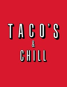 Netflix and chill t-shirt Taco's & Chill funny by VincentCarrozza