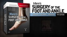 """Preview """"Mann's Surgery of the Foot and Ankle, 2-Volume Set, 9th Edition"""" and see what's inside! #orthopedics #surgery"""