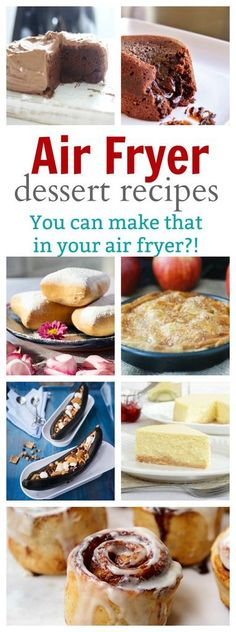 Easy Air Fryer Desserts ANYONE can Make - You can make THAT in your air fryer?!!