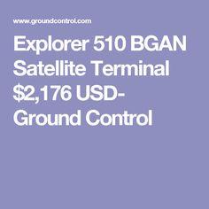 Explorer 510 BGAN Satellite Terminal $2,176 USD- Ground Control