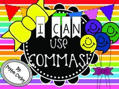 COMMAS!  task cards, anchor charts, I can statements, and practice sheets for 6 comma rules: Compound sentences Opening and closing of a letter Middle of a date Middle of a city and state At the beginning of a direct quotation Series