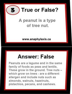 Learn more about the differences between peanuts and tree nuts at http://www.anaphylaxis.ca/en/anaphylaxis101/allergens.html