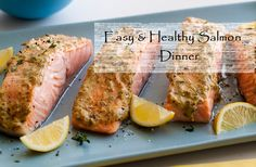 Picturesque Familiarity: Easy & Healthy Salmon Dinner