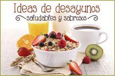 Ideas de desayunos saludables y sabrosos