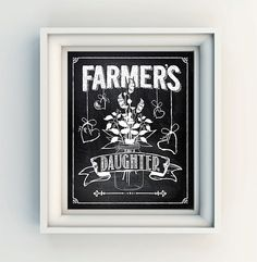 "INSTANT DOWNLOAD 8X10"" Printable digital art file ""Farmer's daughter"" Chalkboard - farm - country - home decor"