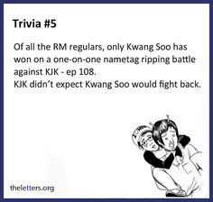 Kong Gary also won 1 on 1 with Kim Jong Kook. But I guess these trivia are quite old!!