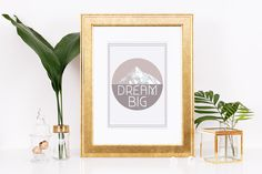 Dream Big Digital Prints, Printable Wall Art, Motivational Print by printedfinds on Etsy https://www.etsy.com/listing/492654989/dream-big-digital-prints-printable-wall