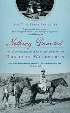 In 1916 two women from NY head to Colorado to be teachers. This is based on their letters back home -- complemented with a lot of historical work. By the exec editor of The New Yorker Mag.