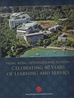 HKIS International School, 40 Years, Hong Kong, City Photo, Seen, Memories, Spaces, Movie Posters, Life