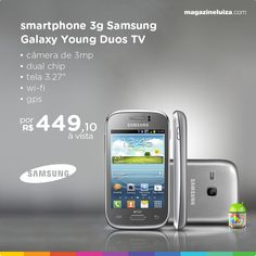 #lançamento Samsung Galaxy Young Duos TV! Compre aqui seu novo smartphone: http://maga.lu/13p3aMU