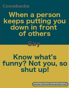 funny insults / funny insults - funny insults to guys - funny insults comebacks - funny insults to friends - funny insults humor - funny insults enemies - funny insults hilarious - funny insults names Comebacks For Bullies, Funny Insults And Comebacks, Snappy Comebacks, Clever Comebacks, Comebacks Sassy, Savage Comebacks, Best Comebacks Ever, Good Comebacks To Guys, Comebacks For Haters