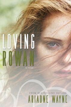 Loving Rowan