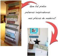 Palavras inspiradoras pintadas sobre ripas e tábuas de madeira