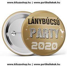 Lánybúcsú Party 2020 kitűző barna