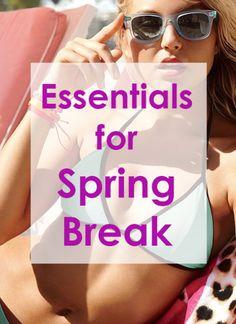 Essentials for Spring Break