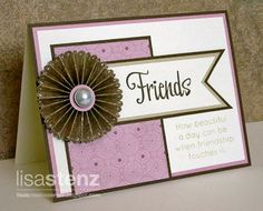 Lisa's Creative Corner: La Belle Vie Friendship Card and CTMH Cricut Artiste