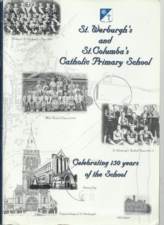 St Werburgh's and St Columba's Catholic Primary School. Local History. Chester.  Available from - stores.shop.ebay.co.uk/Highland-Book-Cavern  or follow @Quizman3 on Twitter.
