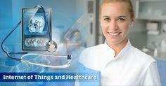 Internet of Things and Healthcare - Collabera TACT