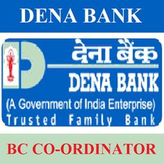 Dena Bank Recruitment 2016 | BC Coordinator Jobs | Apply Now | Sarkari Naukri