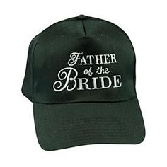 Father of the Bride Cap: I think Dad would totally love this.  I can just see him strutting his stuff down the aisle sporting this hat :-)