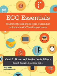 76 best for educators and professionals images on pinterest blinds afb press is excited to announce that ecc essentials teaching the expanded core curriculum fandeluxe Choice Image
