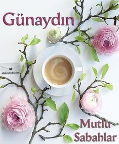 louloudia kai kafes gia kalimera flowers and coffee for good morning Good Day, Good Morning, Beautiful Nature Wallpaper, Diy And Crafts, Happy Birthday, Tableware, Flowers, Islam, Coffee