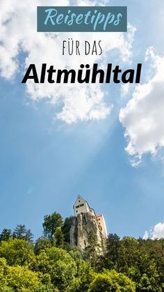 Here you will find my favorite places and great destinations for the Altmühltal! Free Travel, Travel And Leisure, Travel Tips, Tiffany & Co., Best Travel Quotes, Excursion, Day And Time, Adventure Quotes, Go Camping