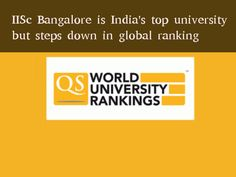 #IISc_Bangalore Is India's Top University, Loses Global #Ranking The latest list of top universities across the globe is out and most of the Indian universities have stepped down from their previous rankings... Indian Institute of Science IIT Madras IIT Kanpur   Read more from #Careerbilla <> http://www.careerbilla.com/news/news-details/iisc-bangalore-is-india-s-top-university-loses-global-ranking