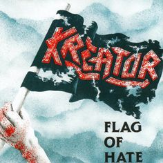 "MUSIC EXTREME: CLASSIC VIDEO OF THE DAY: KREATOR ""FLAG OF HATE"" (... #kreator #‎metal‬ ‪#‎thrashmetal‬ ‪#‎thrash‬ ‪#‎musicextreme‬ ‪#germany #‎metalmusic‬ ‪#‎metalhammer‬ ‪#‎metalmaniacs‬ ‪#‎terrorizer‬ ‪#‎ATMetal‬ ‪#‎loudwire‬ ‪#‎Blabbermouth‬ ‪#‎Bravewords‬"