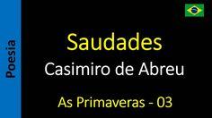 Casimiro de Abreu - 03 - Saudades