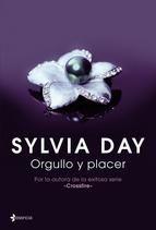"""¡Estamos de estreno! """"Orgullo y placer"""", de Sylvia Day, autora de otros libros de #NovelaRomántica como la serie #Crossfire (""""No te escondo nada"""", """"Reflejada en ti"""" y """"Atada a ti"""") o """"Un extraño en mi cama"""". También en #Ebook: http://www.casadellibro.com/ebook-orgullo-y-placer-ebook/9788408118633/2125497"""
