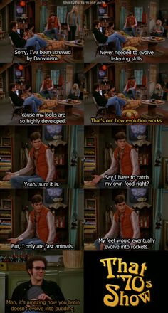 Lol, that 70's show.
