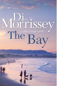 Di Morrissey, Australian author. Excellent story teller.