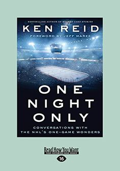 "Read ""One Night Only Conversations with the NHL's One-Game Wonders"" by Ken Reid available from Rakuten Kobo. Get to know the men who fulfilled their childhood dream From the beer league to the minor league, hockey players from co. Good Books, Books To Read, Don Cherry, One Hit Wonder, Most Popular Books, First Game, First Night, Bestselling Author, Nhl"
