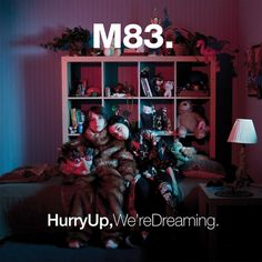 "M83 Releasing 'Hurry Up' Hidden Track ""Mirror"" on Record Store Day « Pretty Much Amazing"