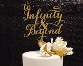 To Infinity and Beyond- Cake Topper
