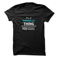 I Love Its a MARSELLA thing, you wouldnt understand T shirts