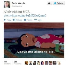 Pete Wentz from Fall Out Boy on the end of My Chemical Romance. Me too, Pete. Me too.
