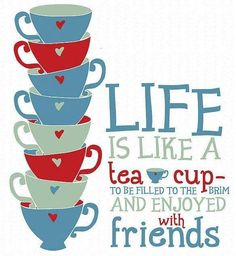 Wouldn't this be a great poster to put up near the... wait for it... tea cups in your consignment, resale or thrift shop, asks TGtbT.com, the Premier Site for Resale Professionals? (Then show a few filled with hard candies and wrapped in a bow, with this tag on them, as spur-of-the-moment gift purchases for your shoppers!)