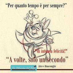 """#MONDAYMANTRA  """"Per quanto tempo è PER SEMPRE? A volte SOLO un secondo."""" """" DI INTENSA FELICITA' !""""  (Alice, Bianconiglio,Lalibreriadelsole Lodi) #LIBRERIADELSOLE Libreriadelsole Lodi#LABOTTEGADEILIBRILODI #PENSIEROPOSITIVO # LOUISHAY #ALICENELPAESEDELLEMERAVIGLIE #ALICE #BIANCONIGLIO"""